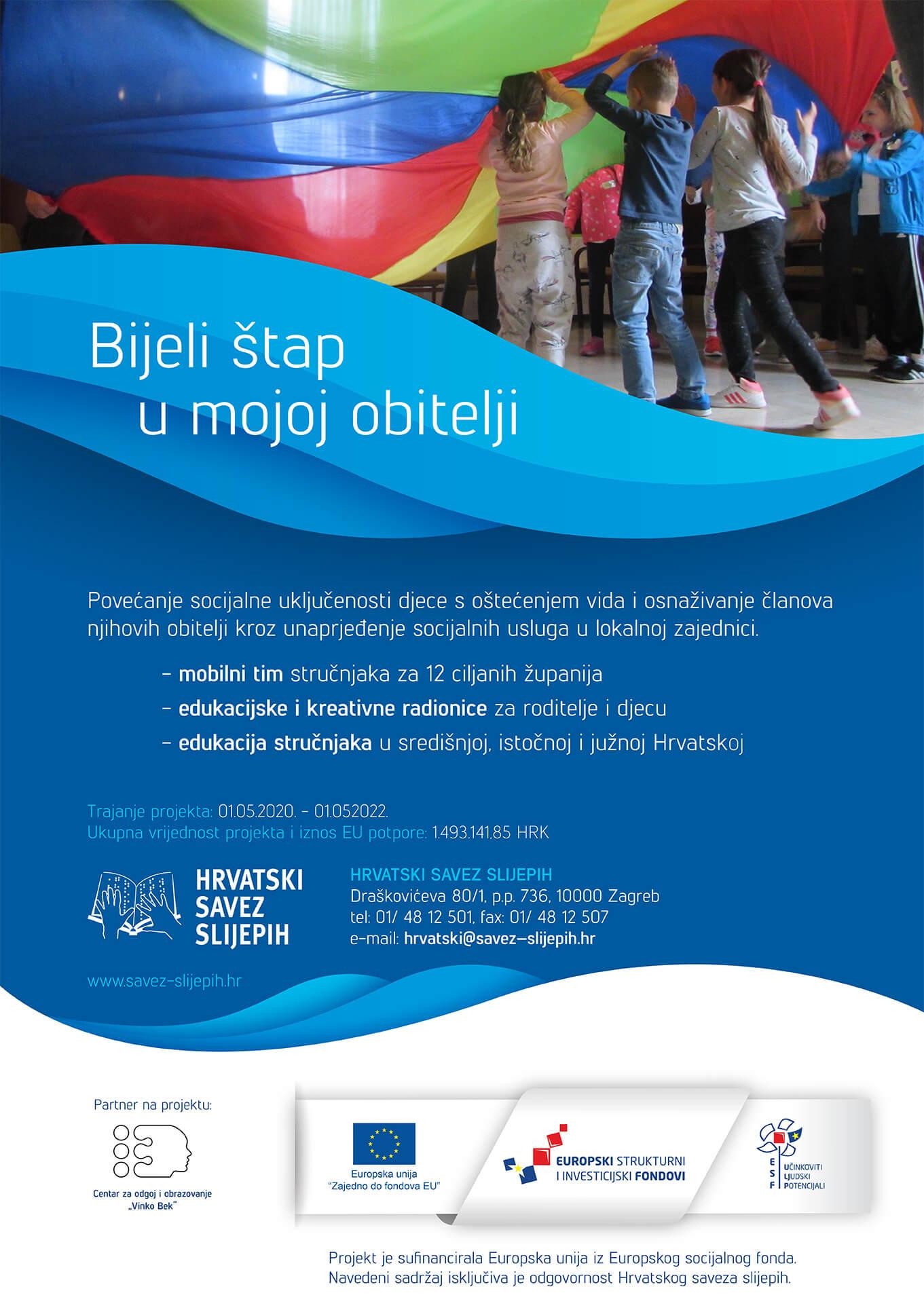 """EU Projekt """"Bijeli štap u mojoj obitelji"""" UP.02.2.2.06.0178"""